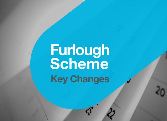 Furlough Scheme Key Changes